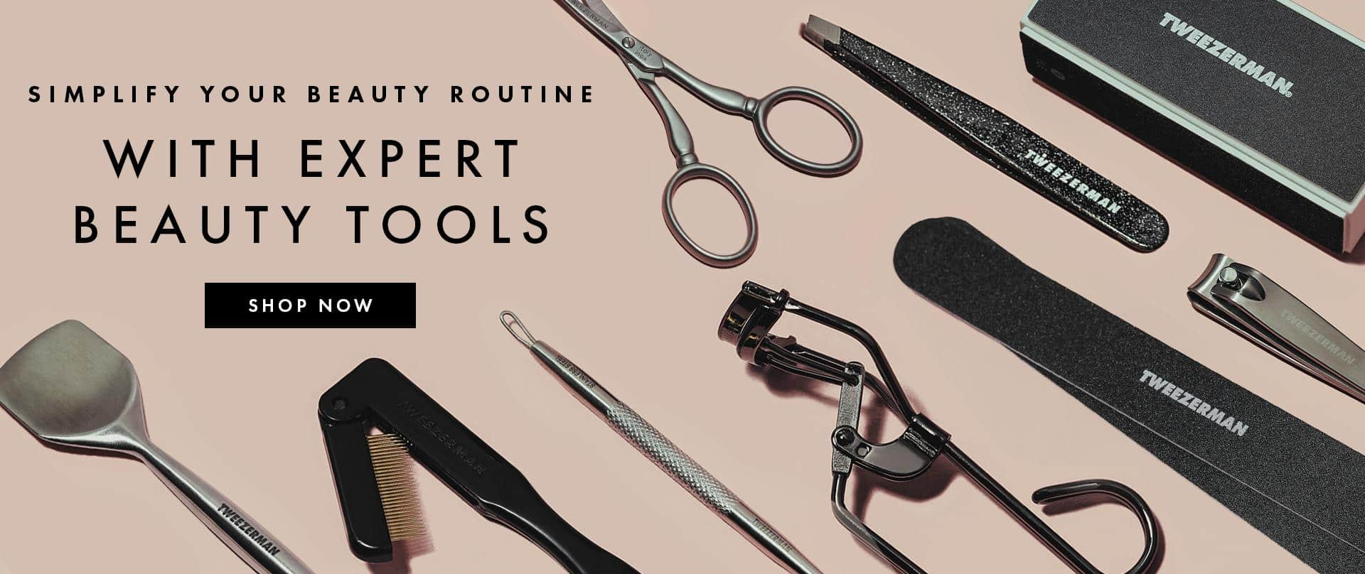 Tweezerman's selection of expert beauty tools to simplify your everyday grooming routine.